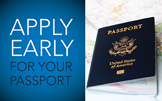Apply Early for your Passport